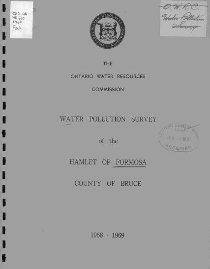 Ontario Water Resources Commission. Division of Sanitary Engineering. District Engineers Branch. - Report on water pollution survey of the hamlet of Formosa, county of Bruce