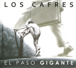LOS CAFRES - flaca huella