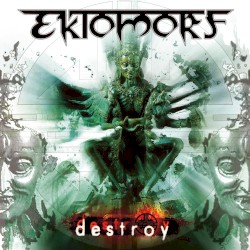 Destroy by Ektomorf