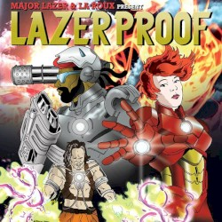 LazerProof by Major Lazer  &   La Roux