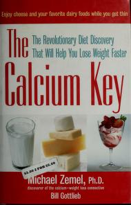 Cover of: The calcium key | Michael B. Zemel