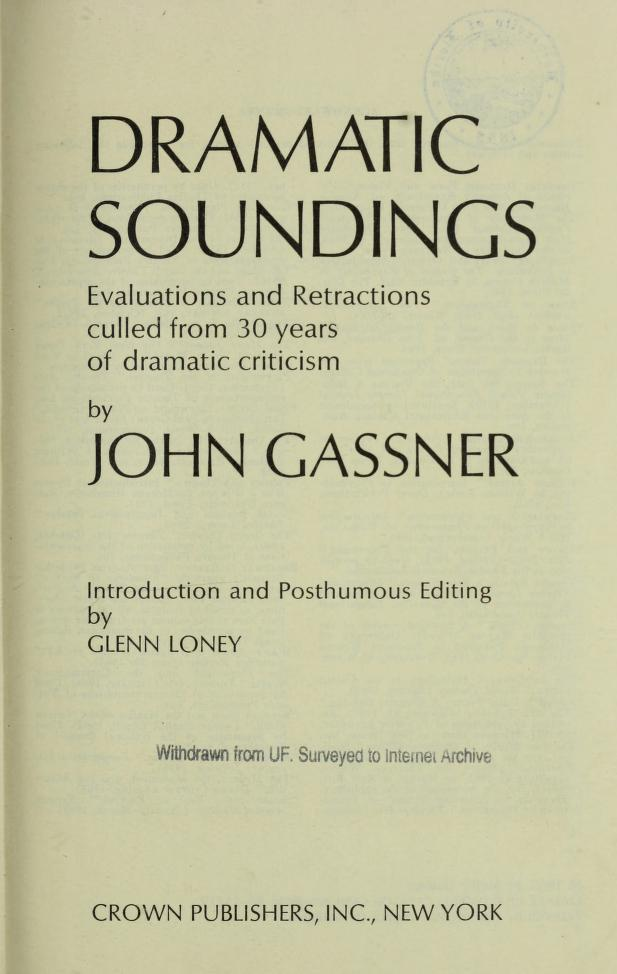 Dramatic soundings by Gassner, John