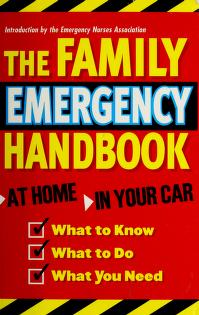 Cover of: The Family Emergency Handbook | Emergency Nurses Assocition