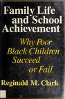 Cover of: Family life and school achievement
