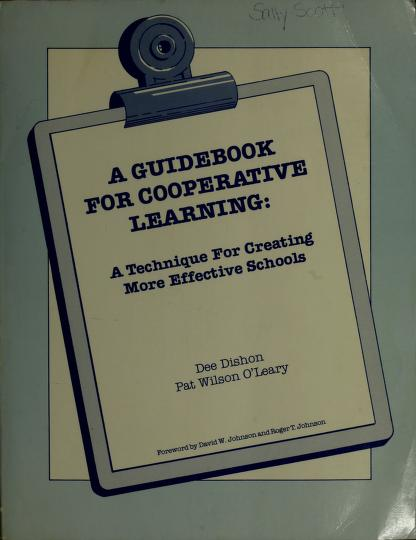 A guidebook for cooperative learning by Dee Dishon