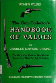 The gun collector's handbook of values by Charles Edward Chapel