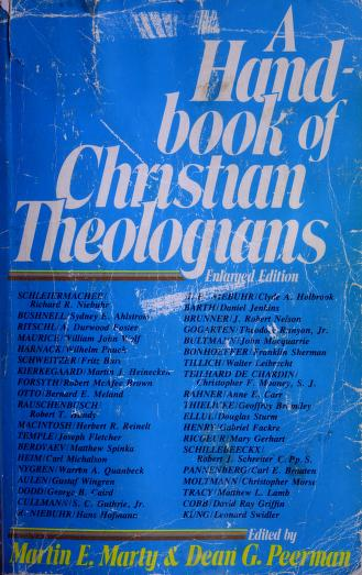 Cover of: A Handbook of Christian theologians | edited by Dean G. Peerman and Martin E. Marty.