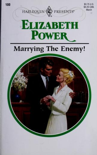 Cover of: Marrying the Enemy! | Elizabeth Power