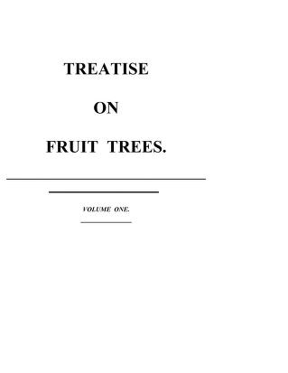 Cover of: Traite des arbres fruitiers : contenant leur figure, leur description, leur culture | Henri Louis Duhamel du Monceau