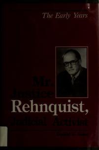 Cover of: Mr. Justice Rehnquist, judicial activist | Donald E. Boles