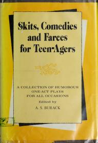 Cover of: Skits, comedies and farces for teen-agers | A. S. Burack