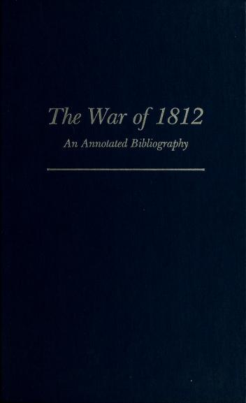 The War of 1812 by Dwight La Vern Smith