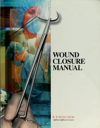Cover of: Wound closure manual | Ethicon, Inc. (Somerville, N.J.)